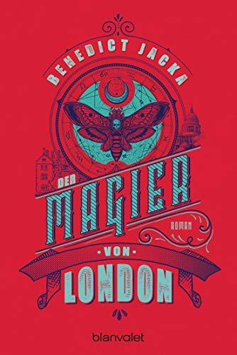 Der Magier von London: Roman (Alex Verus 3)