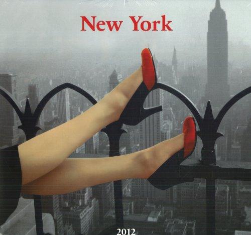 New York - 2012 (Wall Calendars) par From Taschen GmbH