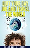 Sell Products on Amazon with Fulfillment by Amazon: Quit Your Day Job and Travel the World
