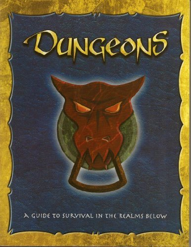 Dungeons: A Guide to Survival in the Realms Below by Nancy Berman (2002-07-01)