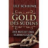 Gold des Südens 3: Die Bucht der Schmuggler (KNAUR eRIGINALS)