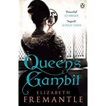 Queen's Gambit by Elizabeth Fremantle (2014-03-13)