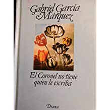 El Coronel No Tiene Quien Le Escriba = The Coronel Has No One to Write Him