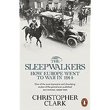The Sleepwalkers by Christopher Clark (2013-08-01)