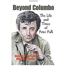 Beyond Columbo: The Life and Times of Peter Falk