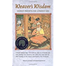 Weaver's Wisdom: Ancient Proverbs for a Perfect Life