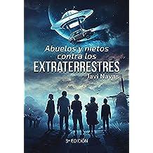 Abuelos y nietos contra los extraterrestres: Tercera edicion
