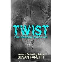 Twist (The Brazen Bulls MC Book 2) (English Edition)