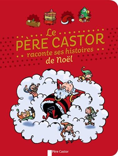 """<a href=""""/node/11058"""">Le Père Castor raconte ses histoires de Noël</a>"""