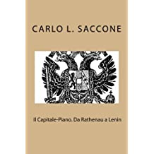 """Il Capitale-Piano. Da Rathenau a Lenin: L' """"economia di guerra"""" come modello di governo dell'economia (Moloch. Collana di ricerche su stato, economia e geopolitica)"""