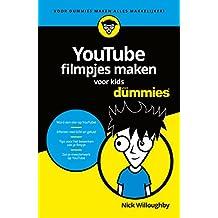YouTube-filmpjes maken voor kids (Voor Dummies) (Dutch Edition)