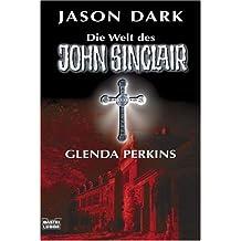 Glenda Perkins: Die Welt des John Sinclair