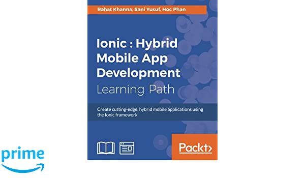 Buy Ionic : Hybrid Mobile App Development Book Online at Low