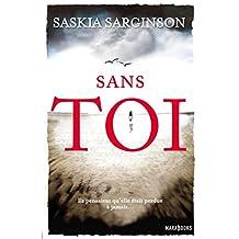 Sans toi (Fiction-Marabooks) (French Edition)