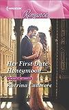 Her First-Date Honeymoon (Romantic Getaways Book 4558) (English Edition)