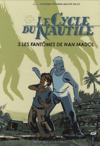 Le Cycle du Nautile, Tome 3 : Les Fantômes de Nan Madol