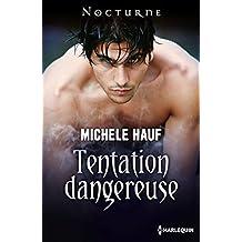 Tentation dangereuse (Nocturne) (French Edition)