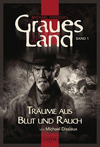 graues-land-trume-aus-blut-und-rauch-endzeit-thriller-graues-land-novellen-serie-1