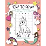 How to Draw Unicorns, Mermaids and Other Magical Friends: A Step-by-Step Drawing and Activity Book for Kids to Learn to Draw