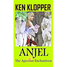 Anjel: The Agresian Enchantress