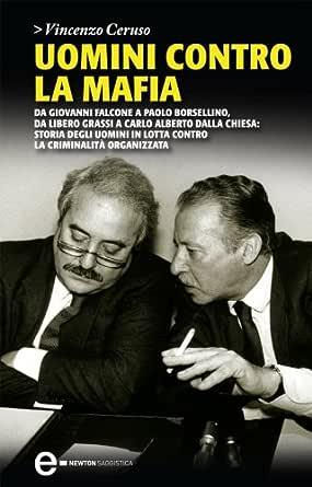 Uomini Contro La Mafia Enewton Saggistica