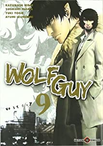 Wolf Guy Edition simple Tome 9