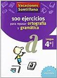 Vacaciónes Santillana, lengua, ortografía y gramática, 4 Educación PriMaría. Cuaderno - 9788429407648