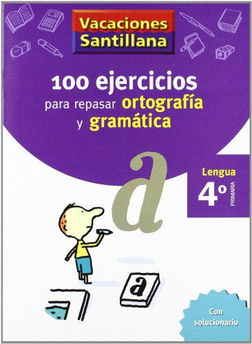 Vacaciónes Santillana, Cuaderno para Lengua, Ortografía y Gramática, 4 Educación Primaría por Varios autores