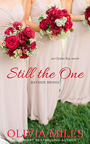 Still the One: an Oyster Bay novel (Bayside Brides Book 1) (English Edition)