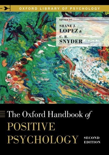 The Oxford Handbook of Positive Psychology (Oxford Library of Psychology) by Shane J. Lopez (Editor), C. R. Snyder (Editor) (26-Aug-2011) Paperback