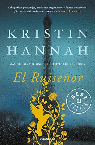 El Ruiseñor (BEST SELLER) por Kristin Hannah
