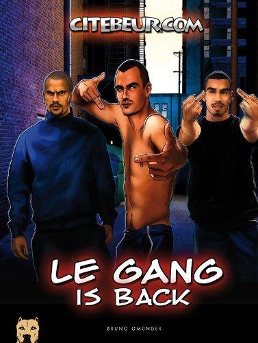 Le Gang 2: An Erotic Gay Comic Story by Citabeur.com (1-Jun-2013) Hardcover