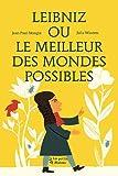 Telecharger Livres Le Meilleur des Mondes possibles d apres GW Leibniz (PDF,EPUB,MOBI) gratuits en Francaise