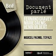 Marcel Pagnol: Topaze (Mono Version)