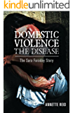 Domestic Violence: The Sara Farraday Story