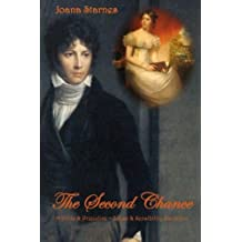 By Joana Starnes The Second Chance: A 'Pride & Prejudice' ~ 'Sense & Sensibility' Variation (1st Edition) [Paperback]