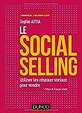 Le Social selling - Utiliser les réseaux sociaux pour vendre