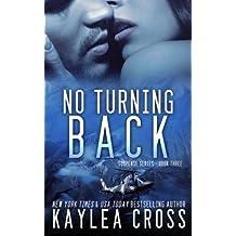 No Turning Back (Suspense Series) (Volume 3) by Kaylea Cross (2014-01-18)