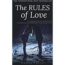 THE RULES OF LOVE: A collection of personal reflections, Relationship Rules and quotes (English Edition)