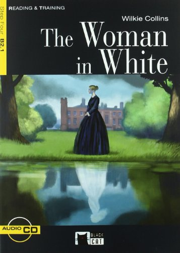The Woman In White. Material Auxiliar. Educacion Secundaria (Black Cat. reading And Training) - 9788431690212 por Cideb Editrice S.R.L.