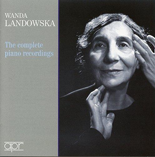 Landowska, Wanda: The complete commercial piano recordings (1937-1958)