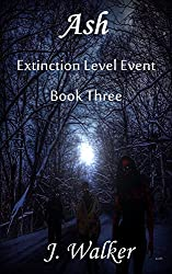 Ash (Extinction Level Event Book 3)