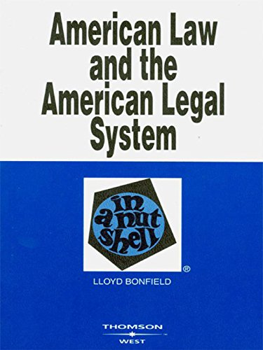 Bonfield's American Law and the American Legal System in a Nutshell por Lloyd Bonfield