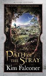 Path of the Stray: Quantum Encryption Bk 1