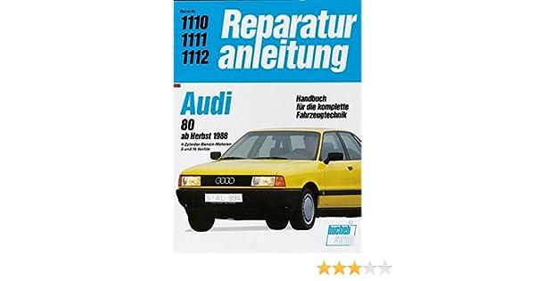 Coupe ab 1988 Reparaturanleitung Reparatur-Buch//Reparatur-Handbuch Audi 90