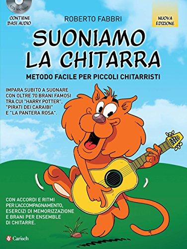 Suoniamo la chitarra. Metodo facile per piccoli chitarristi. Con CD-Audio por Roberto Fabbri