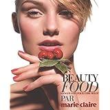 Beauty Food : manger sain pour être belle