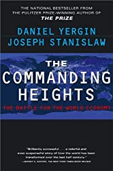 The Commanding Heights: The Battle for the World Economy (English Edition)