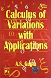 The aim of this book is to give a through and systematic account of calculus of variations which deals with the problems of finding extrema or stationary values of functionals. It begins with the fundamentals and develops the subject to the level of ...