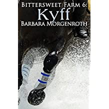 Bittersweet Farm 6: Kyff (English Edition)